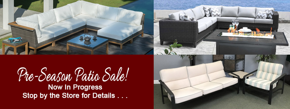 Huge Preseason Patio Furniture Sale at Watson's Fireplace and Patio.