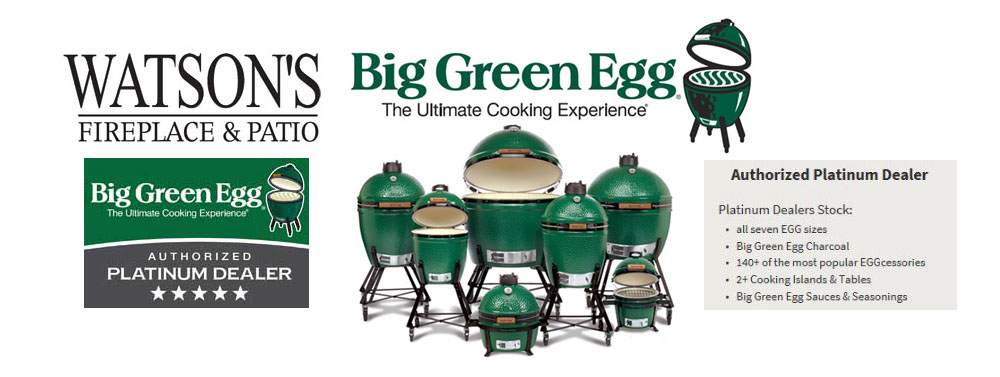 Watson's Big Green Egg Platinum Dealer